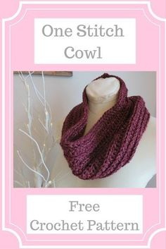 One Stitch Cowl from Crochet 24/7