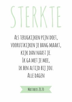 Sterkte kaartje bijbeltekst - WW 1 Text Quotes, Words Quotes, Love Quotes, Inspirational Quotes, Sayings, Qoutes, The Words, More Than Words, Cool Words