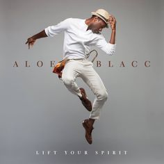aloe blacc lift your spirit