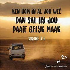 Ken Hom, Afrikaans Quotes, Scripture Quotes, God Is Good, Trust God, Sunday School, Good Morning, Qoutes, Boss Wallpaper