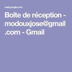 Boîte de réception - modouxjose@gmail.com - Gmail