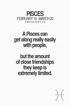 Pisces...true for me! Trust is a huge thing as well.