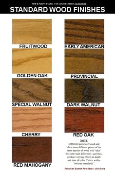 Possible stains for wood.  Leaning more toward Early American and Red Oak.  Not attached to either...