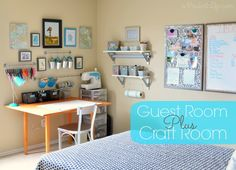 How to balance a guest room with a craft room! Ton's of  great ideas.