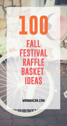 100 Fall Festival Raffle Baske Ideas - Perfect for your next fundraiser or School Festival!
