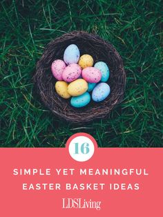 16 Simple Yet Meaningful Easter Basket Ideas