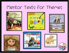 Mentor texts that are perfect for teaching theme!
