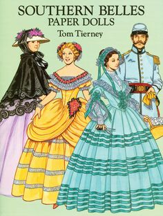 Paper Dolls - Southern Belles Paper Dolls by Tom Tierney
