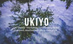 6 Wonderful Japanese Words That Don't Have English Equivalents  japanese-words-ukiyo