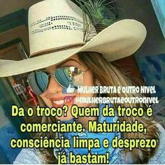 Isso mesmo Cowboy Hats, Jr, Country, Quotes, Words, Rodeo Life, Cowgirls, Musica, Quotations