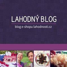 Lahodnosti - vše pro živou (raw) stravu na jednom místě Blog, Blogging