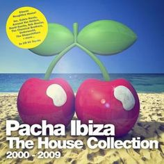 Various - Pacha Ibiza: The House Collection: 2000-2009
