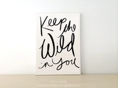 Canvas Art Print Keep the Wild in You Nursery Art by MofEHome