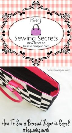 How to sew a recessed zipper in bags bagsewingsecrets on believeninspire.com 2
