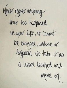 It's easy to forget that the past isn't changeable.