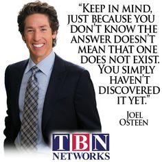 #Quote #JoelOsteen #TBNNetworks #Mind #Know #Answer #Exist #Discovered #BeBlessed