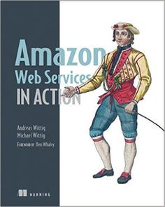 Free download or read online Amazon web services in action is a bestselling computer, web designing pdf book by Andreas Wittig and Michael Wittig.