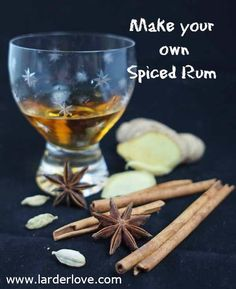 Spiced Rum: HOW TO MAKE YOUR OWN SPICED RUM; 1 of dark/golden rum piece of fresh ginger 1 vanilla pod 2 cinnamon sticks 1 star anise 4 cardamom pods 2 cloves teaspoon ground nutmeg 2 all-spice berries Whiskey Recipes, Rum Recipes, Alcohol Recipes, How To Make Rum, Homemade Alcohol, Spiced Rum, Edible Gifts, Spices, Rum