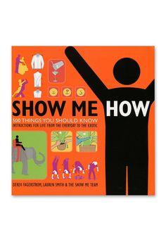 Livre Show Me How