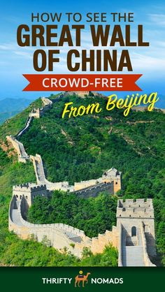 How to See the Great Wall of China Crowd-Free From Beijing - Thrifty Nomads China Travel Guide, Asia Travel, China Vacation, China Trip, Visit China, Backpacking Asia, Great Wall Of China, Travel Guides, Travel Tips