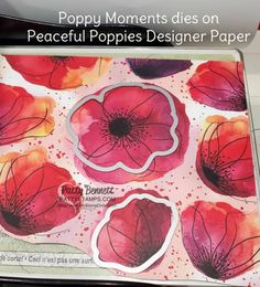 Die cut Poppies from the Peaceful Poppies designer paper. Peaceful Poppies / Poppy Moments dies flower card idea featuring Stampin' UP! Card Making Tutorials, Card Making Techniques, Poppy Cards, Stamping Up Cards, Card Sketches, Flower Cards, Paper Design, Cardmaking, Stampin Up