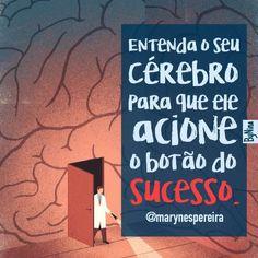 Quer ter sucesso? #nobrainnogain