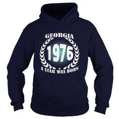 Born Georgia 1976 Year Shirts A star was born Guys tee ladies tee Hoodie youth Sweat Vneck Tshirts for Girl and Men and Family #1976 #tshirts #birthday #gift #ideas #Popular #Everything #Videos #Shop #Animals #pets #Architecture #Art #Cars #motorcycles #Celebrities #DIY #crafts #Design #Education #Entertainment #Food #drink #Gardening #Geek #Hair #beauty #Health #fitness #History #Holidays #events #Home decor #Humor #Illustrations #posters #Kids #parenting #Men #Outdoors #Photography…