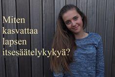 Itsesäätely2 Finnish Language, Self Regulation, Early Education, Happy People, Social Skills, Kids And Parenting, Kindergarten, Pregnancy, Teaching