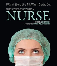 Excerpt: A True Story of Becoming a Nurse, reality of being a labor and delivery nurse.