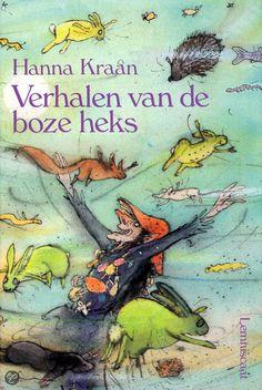 Verhalen van de boze heks, Hanna Kraan & Annemarie van Haeringen