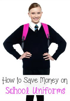 How To Save Money On School Uniforms #BackToSchool #School #SchoolUniforms #SchoolSupplies