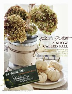 Fall decorating is easy with dried hydrangeas, mini white pumpkins, and neutral accessories.