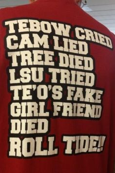 I love this... ROLL TIDE!!!