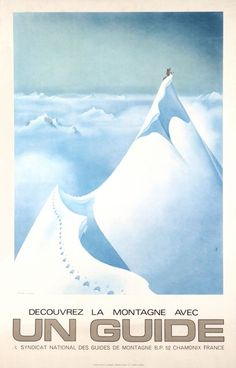 """1970 French National Society of the Mountains Guides, Chamonix"""",Vintage French travel sport poster"""