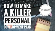 How to make a killer developmnt plan. Free worksheet. Will work for coffee blogger