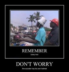 safety first. remember kids safety first. REMEMBER Safety first!is that a helmet on the handlebars? Funny Meme Pictures, Funny Videos, Funny Images, Meme Pics, Memes Humor, Funny Humor, Darwin Awards, Demotivational Posters, Safety First