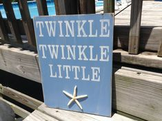 Beach Sign Nautical Nursery Decor Twinkle Twinkle Little Starfish Coastal- good use of all my shells