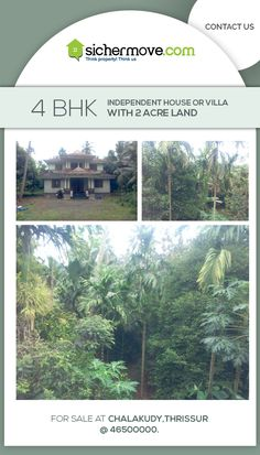 """""""The strength of a nation derives from the integrity of the home."""" 4 Bhk Independent House or Villa with 2 acre Land for Sale at Chalakudy,Thrissur@ 46500000. For more details please click on:-bit.ly/1Rf8IVf Buy/sell/rent Properties???....Log on to www.sichermove.com or call 9061680333/222/444 Think Property !!! Think sichermove.com !!!!"""