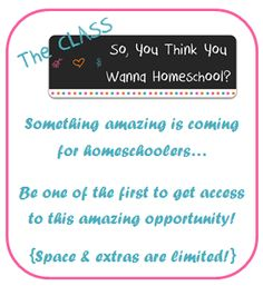 Are you thinking of homeschooling but unsure about how to get started? Come join our class!