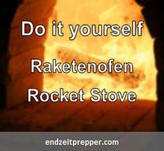 Do it yourself - Raketenofen Rocket Stove. Raketenöfen oder Rocket Stoves sind meist leichte, handliche und transportable Kochsysteme, die ohne Flüssigbrennstoff auskommen und durch ihre doppelwandige Bauweise eine sehr saubere, fast rauchfreie aber vor allem vollständigere Holzverbrennung ermöglichen. Informationen für Prepper aus Deutschland - endzeitprepper.com