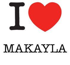 I Heart Makayla #love #heart