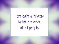 "Daily Affirmation for April 2015 - ""I am calm & relaxed in the presence of all people. Positive Self Affirmations, Morning Affirmations, Positive Words, Positive Thoughts, Positive Vibes, Positive Quotes, Affirmations Success, Daily Mantra, Dear Self"
