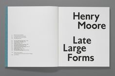Gagosian Gallery – Henry Moore: Late Large Forms 2012   Publication   Graphic Thought Facility