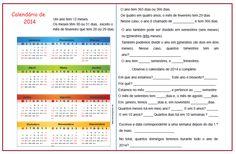 Resultado de imagem para medidas de tempo calendário atividades Poema Visual, Periodic Table, Diagram, Math Activities, You Complete Me, School, Periodic Table Chart, Periotic Table