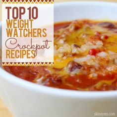 Top 10 Weight Watchers Crockpot Recipes. Really want to try Chicken Chili, Glazed Pork, & Fiesta Chicken Soup.