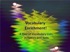 Vocabulary Enrichment - A Year of Vocabulary Lists, Activities and Tests from HappyEdugator on TeachersNotebook.com (102 pages)  - Vocabulary activities and enrichement - full year