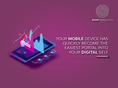 """ Your Mobile device has quickly become the easiest portal into your digital self "", - PHIL NICKINSON Online Marketing Companies, Digital Marketing Services, Marketing Channel, Mobile App Design, Mobile Application, Design Development, Digital Media, Portal, Web Design"