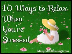 10 ways to relax when you're stressed