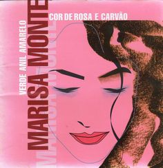 Marisa Monte - Cor de Rosa Carvão