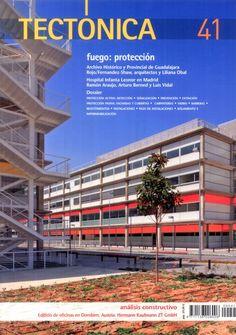 Tectónica (41/2013): Fuego: protección. Índice: http://www.tectonica.es/arquitectura/fuego/proteccion/tectonica_41.html